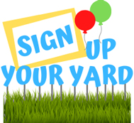 Sign Up Your Yard